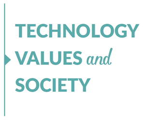 Technology, Values and Society